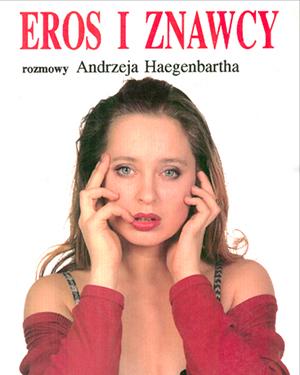 czyli co każdy o miłości, erotyzmie i dewiacjach seksualnych wiedzieć powinien